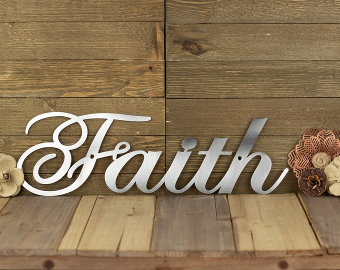 Faith Sign | Steel Signs | Metal Word Art | Christian Wall Art | Farmhouse Decor | Rustic Home Decor | Laser Cut Sign | Raw Steel shown