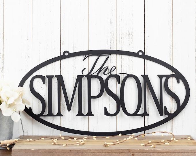 Custom Family Last Name Metal Sign | Metal Wall Art | Outdoor Sign | Custom Name Sign | Custom Sign | Personalized Sign | Oval