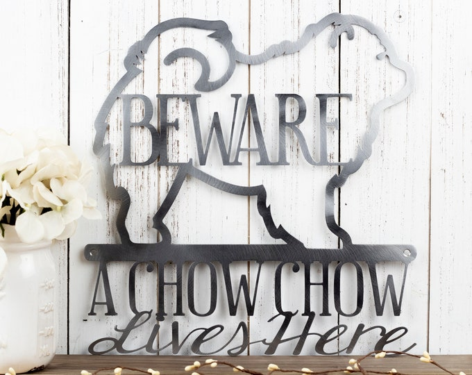 Chow Chow Metal Wall Art | Metal Sign | Dog Sign | Metal Wall Decor | Outdoor Sign | Chow Chows | Beware | Metal Wall Hanging