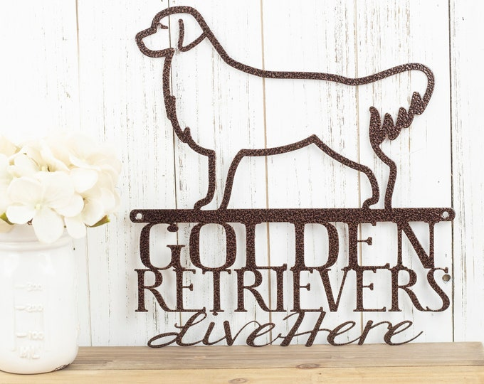 Golden Retrievers Live Here Metal Sign - Copper, 11.5x12, Retriever, Golden, Dog Sign, Metal Wall Art, Outdoor Sign