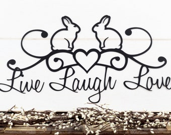 Bunny Live Laugh Love Metal Wall Art | Metal Wall Decor | Metal Sign | Metal Wall Hanging | Bunnies | Easter | Bunny Rabbit