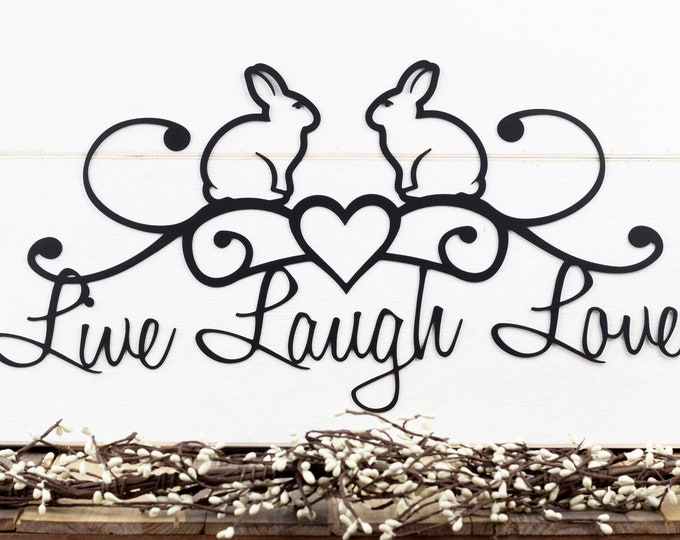 Bunny Live Laugh Love Metal Wall Art | Metal Wall Decor | Metal Sign | Metal Wall Hanging | Bunnies | Easter | Bunny Rabbit