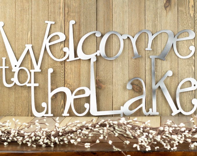 Welcome To The Lake Metal Wall Decor | Lake House Decor | Metal Wall Art | Lake Wall Decor | Cabin Decor | Metal Sign | Metal Sign