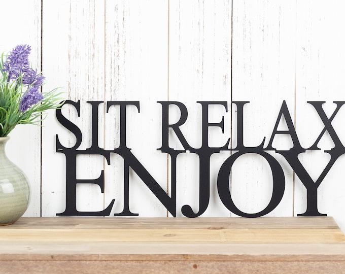 Sit Relax Enjoy Metal Wall Art | Metal Sign | Wall Decor | Outdoor Sign | Garden Sign | Patio Decor | Lake House Sign | Sign