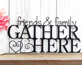 Friends and Family Gather Here Metal Sign   Metal Wall Art   Metal Wall Decor   Outdoor Sign   Gather Sign   Sign   Hearts