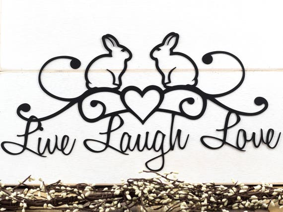 Bunny Live Laugh Love Metal Wall Art Metal Wall Decor | Etsy