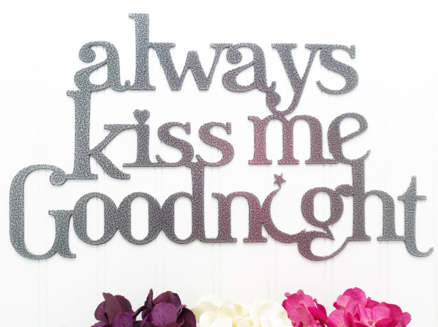 Always Kiss Me Goodnight Metal Sign Moon And Star Silver Etsy