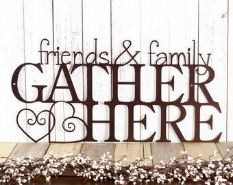 Friends & Family Gather Here Metal Sign | Metal Wall Art | Home Decor | Cabin Decor | Hearts | Kitchen Decor | Lake Home Decor