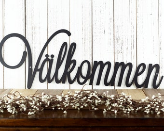 Välkommen Welcome Metal Sign   Swedish Welcome   Scandinavian   Sweden   Welcome Sign   Metal Wall Art   Outdoor Sign   Sign