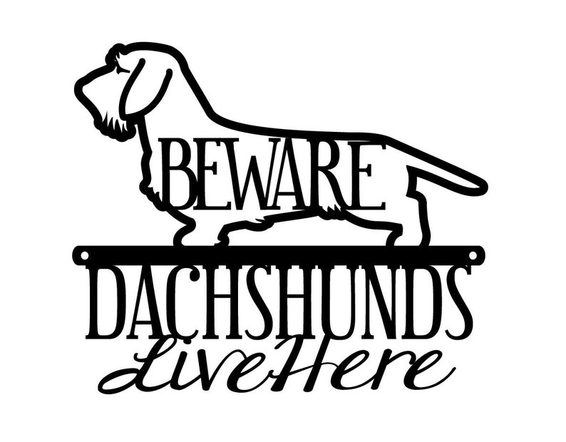 Wire Haired Dachshunds Live Here Metal Sign Black 12x10