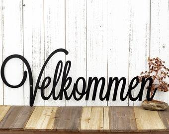 Velkommen Script Metal Sign - Norwegian Welcome, Black, 24x9, Word Art, Wall Decor, Door Signs, Door Decor, Welcome
