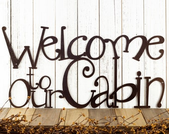 Welcome To Our Cabin Metal Sign - Copper, 24x12, Metal Wall Art, Outdoor Sign, Cabin Sign, Lake House Sign, Signage