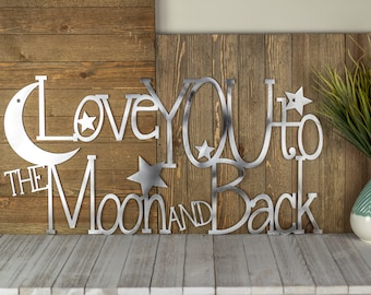 Love You To The Moon And Back Sign   Metal Wall Art   Rustic Home Decor   Farmhouse Decor   Heart   Moon   Laser Cut Sign   Raw Steel shown