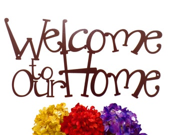 Welcome To Our Home Metal Sign - Copper, 24x12, Metal Wall Art, Outdoor Sign, House Sign, Door Sign, Sign, Signage