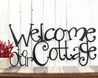 Welcome To Our Cottage Metal Sign   Lake House Decor   Metal Wall Art   Cottage Sign   Sign   Lake Wall Decor   Cabin Decor
