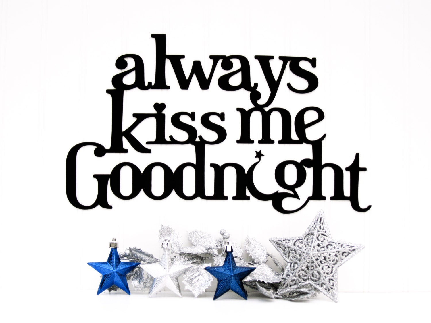 Always Kiss Me Goodnight Metal Sign Moon And Star Black Etsy