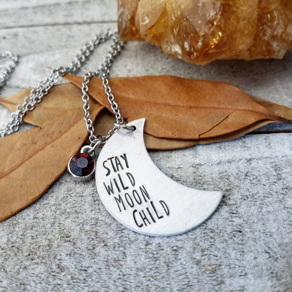 Gifts Under 30, Gifts for her Moon Jewelry Stay Wild Moon Child,Birthstone Necklace Moon Necklace Hand-stamped Necklace