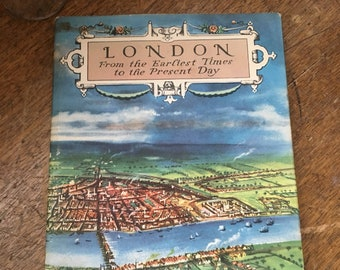 London From the Earliest Times to the Present Day by John Hayes 1960