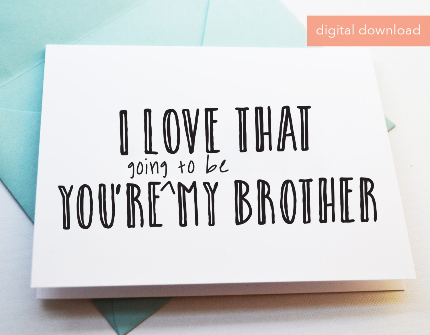 printable card for future brother in law digital greeting cards brother to be card card for future brother digital cards - Digital Greeting Cards