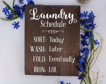 Laundry Schedule Sign Laundry Room Decor Laundry Decor Laundry Room sign Laundry Schedule Sign Rustic Laundry Room Rustic
