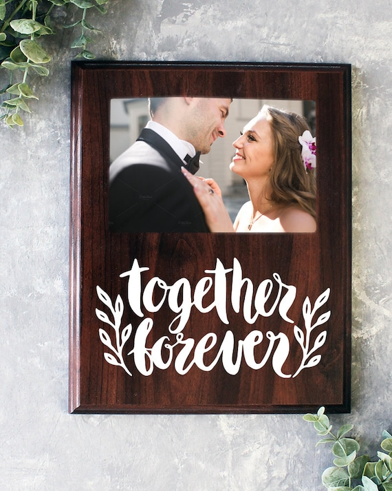 Together Forever Picture Frame Gift For Her Gift For Him Etsy