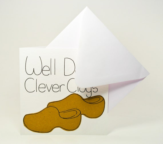 Handmade greeting card, Well Done Clever Clogs handmade card