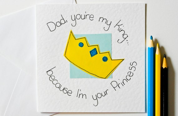 Handmade Greeting Card For Dad Youre My King
