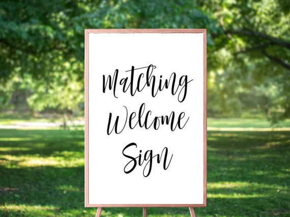 Matching Welcome Sign DIY Printable Sign Large Mounted Wedding Poster Bridal Shower Welcome Sign Wedding Reception Sign Ceremony Sign