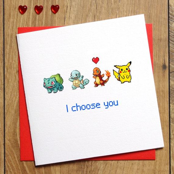 Pokemon Valentines Card Birthday Card Pokemon Card I Choose Etsy