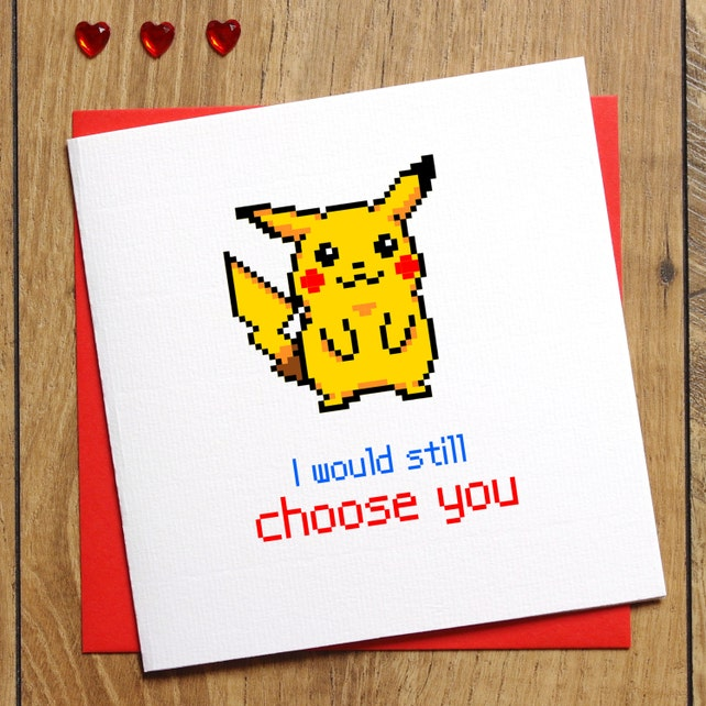Pokemon Valentines Card Pokemon Go Card I Choose You Card