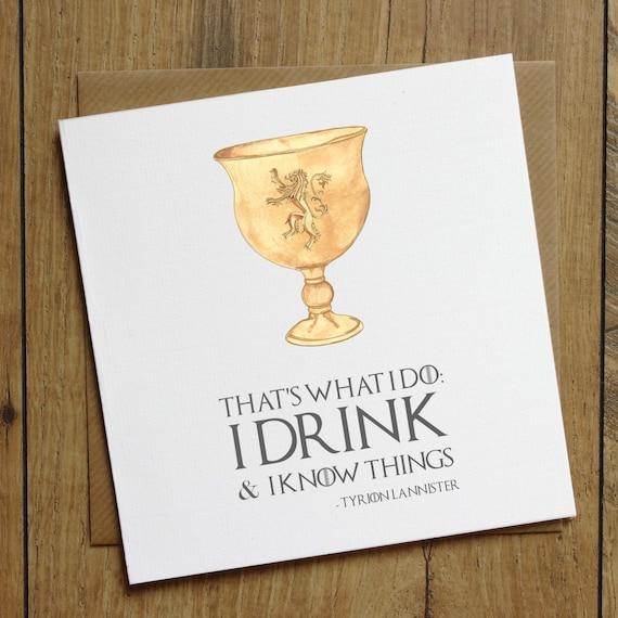 Game Of Thrones Birthday Card Drink And Know Things Card Etsy