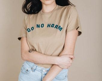 Do No Harm + But Take No Shit | Unisex