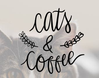 Cats And Coffee                 , Laptop Stickers, Laptop Decal, Macbook Decal, Car Decal, Vinyl Decal