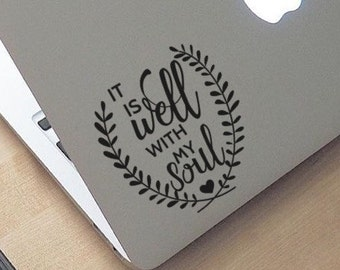 It Is Well With My Soul (2), Laptop Stickers, Laptop Decal, Macbook Decal, Car Decal, Vinyl Decal