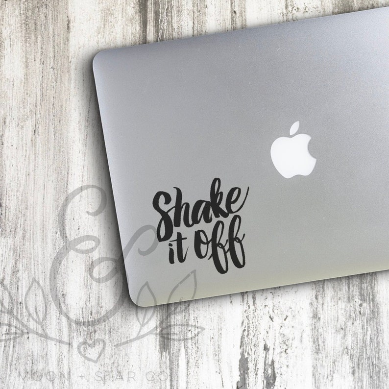 Shake It Off, Shake It Off Decal, Taylor Quote, Song Decal, Sticker, Laptop  Stickers, Laptop Decal, Macbook Decal, Car Decal, Vinyl Decal