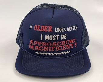 df15e7dbd2fc0 Older Looks Better Approaching Magnificient Joke funny vintage trucker hat  cap snap back baseball lid snapback mesh blue