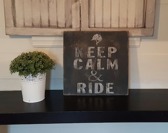 Distressed and vintage look keep calm and ride sign/Equestrian /horseback riding/barn