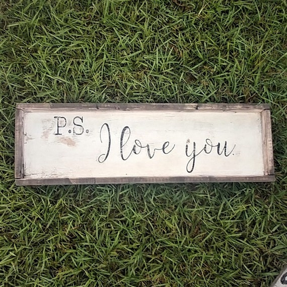 Rustic Cottage Ps I Love You Wood Trimmed Sign Bedroom Decor Nursery Decor Farmhouse