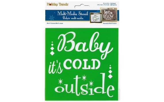 """6 x 6"""" Stencil Baby it's cold Outside, holiday Christmas stencil perfect for mixed media, scrapbooking, journaling & more"""