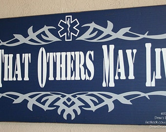EMT Sign, Paramedic Sign, EMS Sign, Ems Wall Art, Ems Decor, Distressed Wall Decor, Custom Wood Sign, Paramedic  - So Others May Live