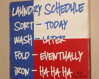 Laundry Schedule, Laundry Room Decor, Laundry Sign, Texas Flag Laundry Decor, Distressed Sign - Laundry Schedule With Texas Flag Background