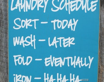 Laundry Schedule, Laundry Room Decor, Laundry Room Sign, Custom Wood Sign, Laundry Room, Laundry Room Schedule, Laundry Humor - Iron HaHaHa