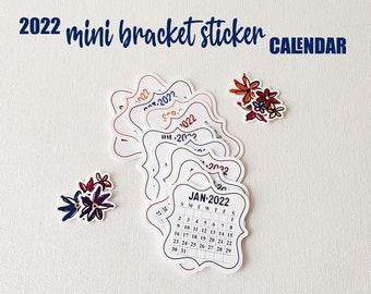 2022 Mini Bracket Sticker Calendar, Sticker Calendar, 2022 Planner Mini Stickers, 2022 Bullet Journal Calendar Stickers, Notebook Stickers