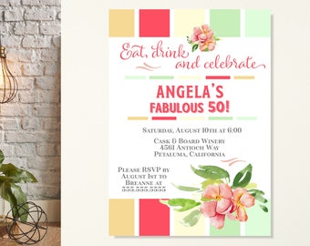 Eat Drink & Celebrate Birthday Party Invitation, Women's 50th Birthday Invite, Floral Birthday Invitation, Fifty and Fabulous Invitation