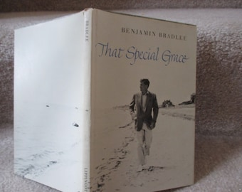 First Edition That Special Grace by Benjamin Bradlee  John Kennedy book