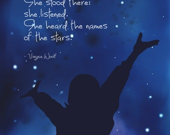 """Virginia Woolf Mrs. Dalloway inspirational quote """"She stood there: she listened.  She heard the names of the stars. Giclee Print"""