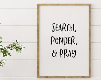 Search, Ponder and Pray, Wall Decor, 5x7, 8x10, 11x14, 16x20, 24x36