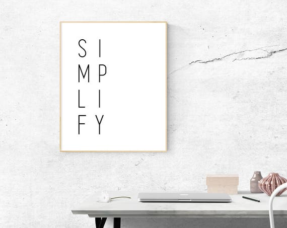 SIMPLIFY Wall Quote 8x10 Printable -Digital Download!