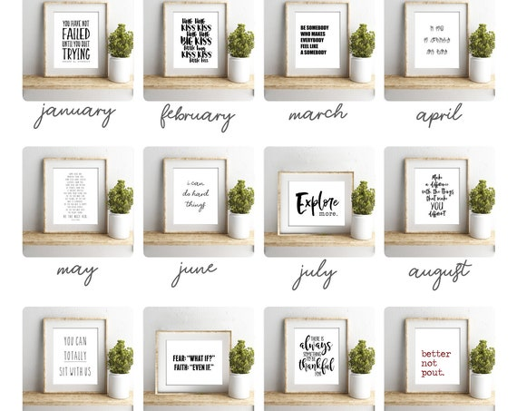 A Year of Quotes FOR KIDS : a new quote for each month! Includes twelve high quality prints, choose from 5x7, 8x10, 11x14, 16x20 or 24x36