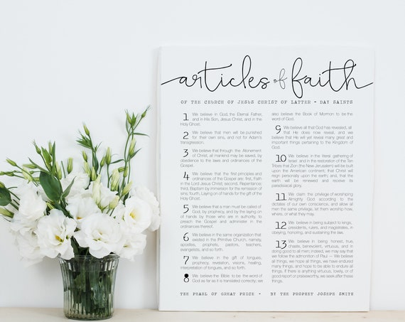 The Articles of Faith by Joseph Smith, The Church Of Jesus Christ of Latter-Day Saints, Beautiful Wall Print 5x7, 8x10, 11x14, 16x20, 24x36